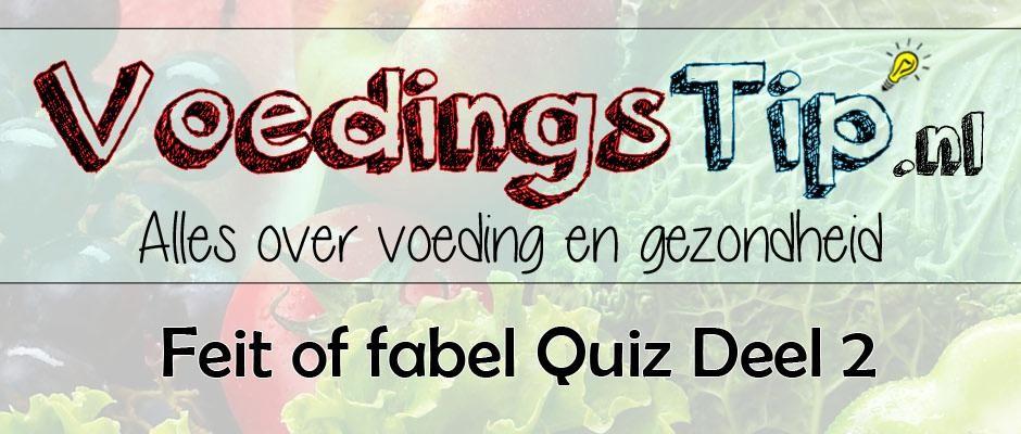 Feit of fabel Quiz deel 2